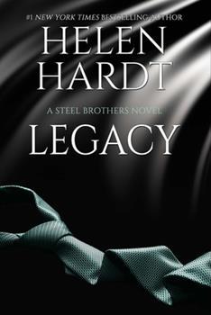 Legacy - Book #14 of the Steel Brothers Saga