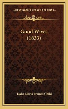 Hardcover Good Wives (1833) Book