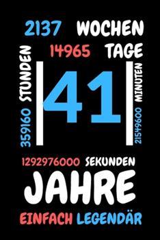 Paperback 41 Jahre Einfach Legend�r : Liniertes Geburtstag Birthday Oder G�stebuch Geschenk Liniert - Geburtstags Journal F�r M�nner und Frauen Mit Linien [German] Book