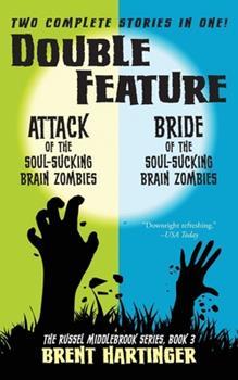 Split Screen: Attack of the Soul-Sucking Brain Zombies / Bride of the Soul-Sucking Brain Zombies 0060824085 Book Cover