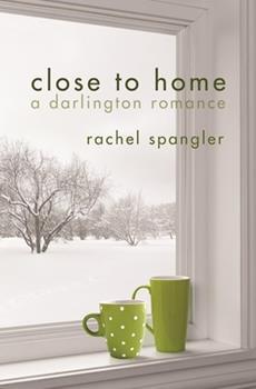 Close to Home - Book  of the Darlington Romances