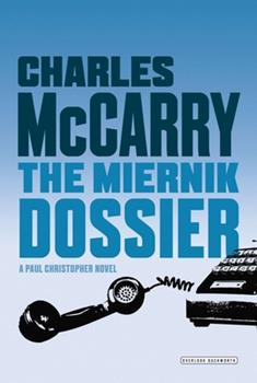 The Miernik Dossier - Book #1 of the Paul Christopher