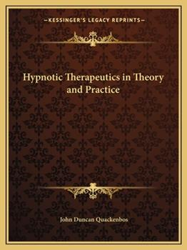 Paperback Hypnotic Therapeutics in Theory and Practice Book