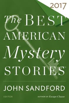 The Best American Mystery Stories 2017 - Book  of the Best American Mystery Stories