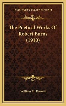Hardcover The Poetical Works of Robert Burns Book