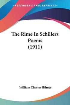 Paperback The Rime in Schillers Poems Book
