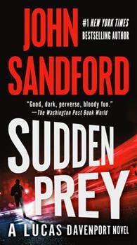 Sudden Prey - Book #8 of the Lucas Davenport