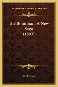 Paperback The Bondman; a New Saga Book
