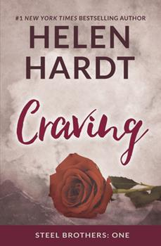 Craving - Book #1 of the Steel Brothers Saga