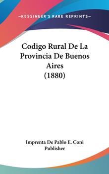 Hardcover Codigo Rural de la Provincia de Buenos Aires Book