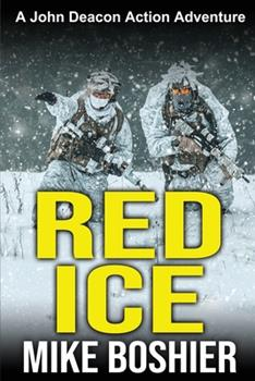 Paperback Red Ice: A John Deacon Action Adventure Book