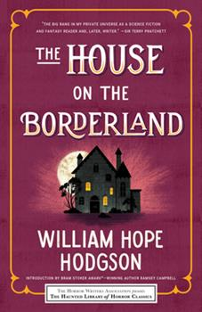 The House on the Borderland 0486468798 Book Cover