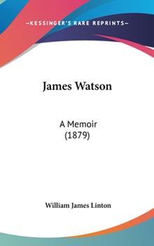 Hardcover James Watson : A Memoir (1879) Book