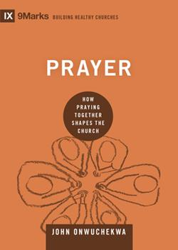 Hardcover Prayer: How Praying Together Shapes the Church Book