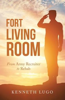 Paperback Fort Living Room : From Army Recruiter to Rehab Book