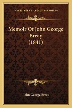 Paperback Memoir of John George Breay Book