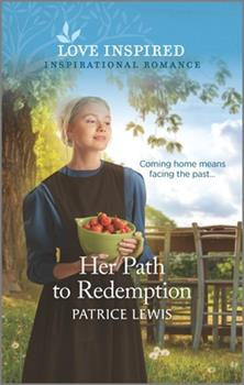 Mass Market Paperback Her Path to Redemption: An Uplifting Inspirational Romance Book