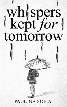 Paperback Whispers Kept for Tomorrow Book