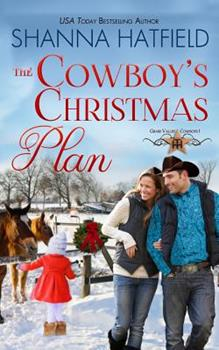 The Cowboy's Christmas Plan - Book #1 of the Grass Valley Cowboys