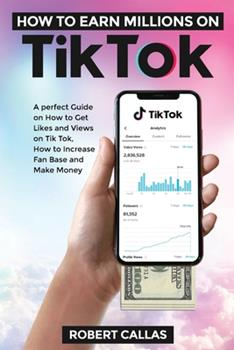 Paperback How to earn millions on Tik Tok Book