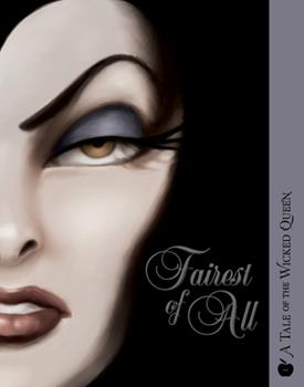 Paperback Fairest of All: A Tale of the Wicked Queen Book
