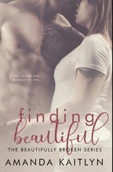 Hardcover Finding Beautiful: Premium Hardcover Edition Book