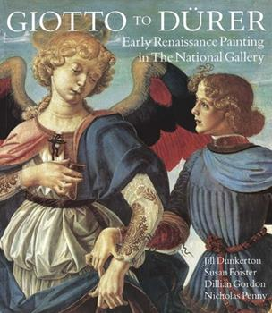 Giotto to Durer: Early Renaissance Painting in the National Gallery (National Gallery London Publications) 0300050704 Book Cover