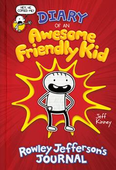 Hardcover Diary of an Awesome Friendly Kid: Rowley Jefferson's Journal Book