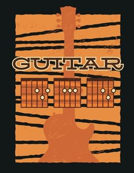 Paperback Guitar Tab Notebook : 150 Blank Chord Diagrams - 8,5 X 11 - 5 Blank Chord Diagrams - 7 Blank Staffs - Flexible Cover - Guitar Tablature Notebook with Guitar Dad Cover - for Musicians, Teachers and Students Book