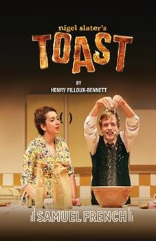 Nigel Slater's Toast 0573115591 Book Cover
