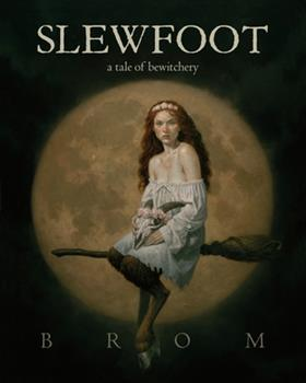 Hardcover Slewfoot: A Tale of Bewitchery Book