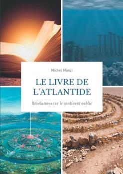 Paperback Le livre de l'Atlantide: R?v?lations sur le continent oubli? [French] Book