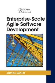 Hardcover Enterprise-Scale Agile Software Development Book