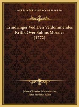 Hardcover Erindringer Ved Den Veldommendes Kritik over Suhms Moraler Book
