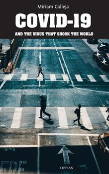 Paperback COVID-19 and the Virus that Shook the World Book
