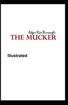 Paperback The Mucker Illustrated Book