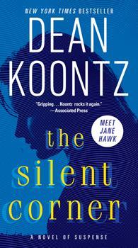 The Silent Corner - Book #1 of the Jane Hawk