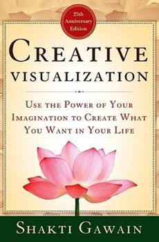 Paperback Creative Visualization: Use the Power of Your Imagination to Create What You Want in Your Life Book