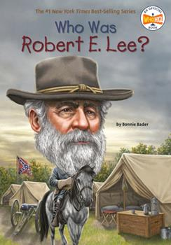 Who Was Robert E. Lee? - Book  of the Who Was/Is...?