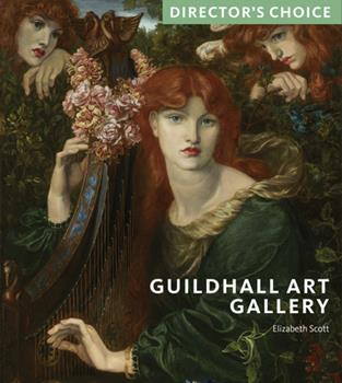 Guildhall Art Gallery: Director's Choice 1785512811 Book Cover