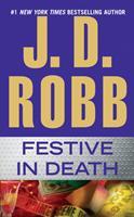 Festive in Death 0399164448 Book Cover