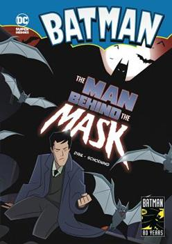 The Man Behind the Mask - Book  of the DC Super Heroes: Batman