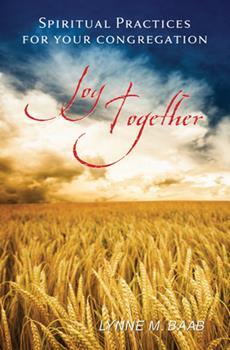 Paperback Joy Together: Spiritual Practices for Your Congregation Book