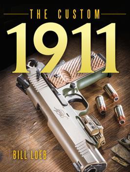 Hardcover The Custom 1911 Book