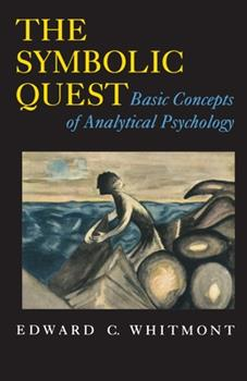 Paperback The Symbolic Quest: Basic Concepts of Analytical Psychology - Expanded Edition Book