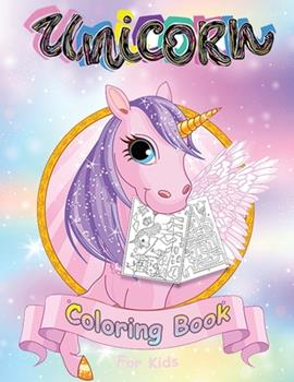 Paperback Unicorn Coloring Book for Kids Ages 4-8: Magical Collection of Unicorns, Unicorn Coloring Books, Unicorn Coloring Book