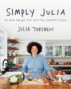 Simply Julia: 110 Easy Recipes for Healthy Comfort Food 006299333X Book Cover