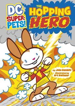 The Hopping Hero - Book  of the DC Super-Pets
