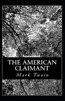 Paperback The American Claimant Annotated Book