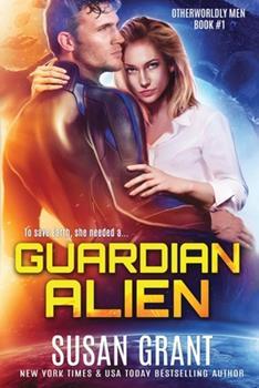 Guardian Alien: a sci-fi alien romance 1940200644 Book Cover